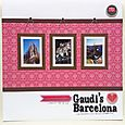 GSM Issue 2 - Gaudi's Barcelona